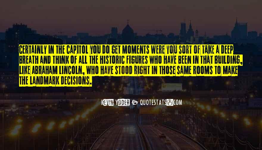Quotes About Capitol Building #989303