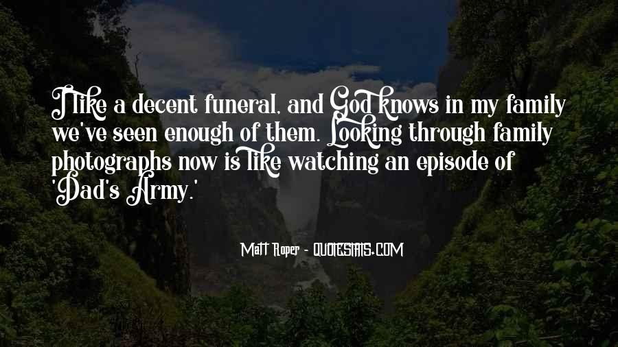 Quotes About Family Watching Over You #212290
