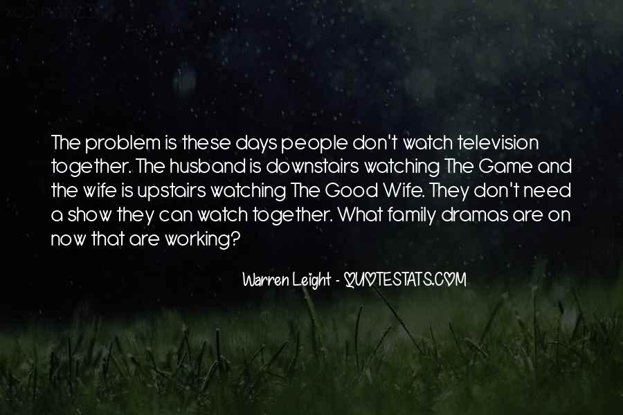 Quotes About Family Watching Over You #271616