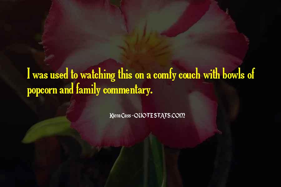 Quotes About Family Watching Over You #31727