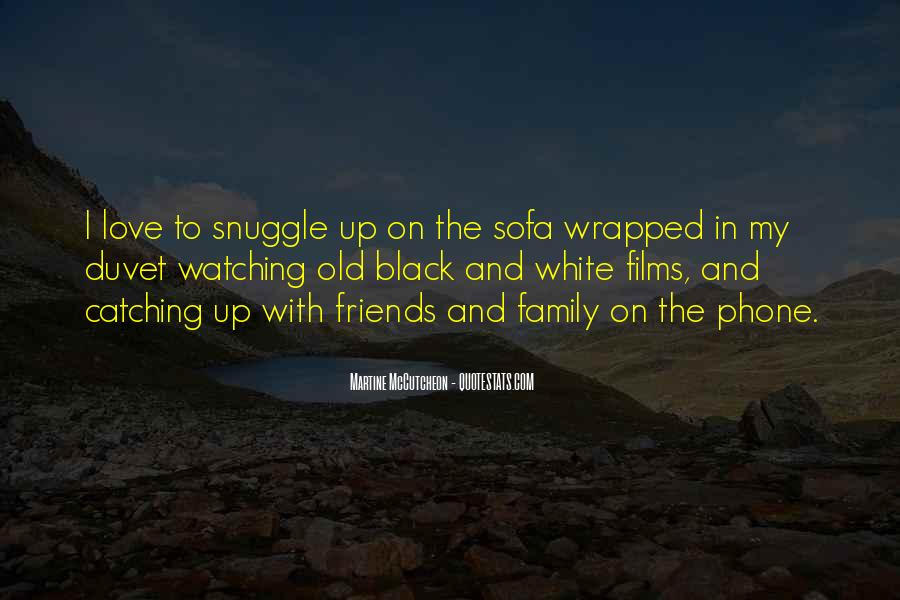 Quotes About Family Watching Over You #432109