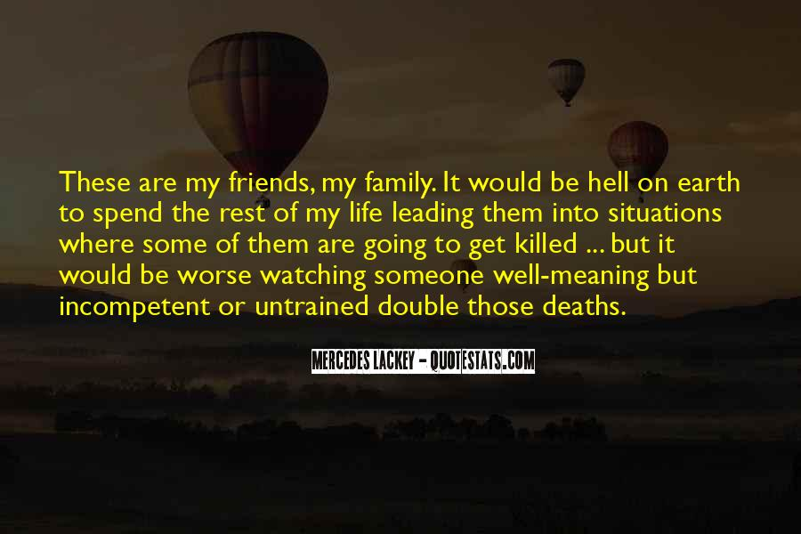 Quotes About Family Watching Over You #457595