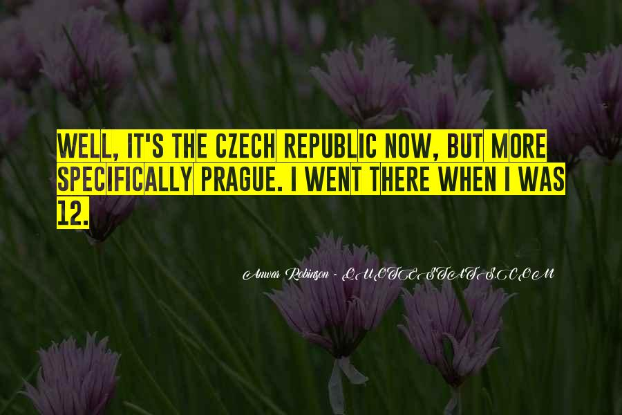 Quotes About Czech Republic #133486