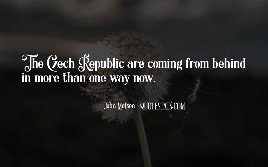 Quotes About Czech Republic #1541523