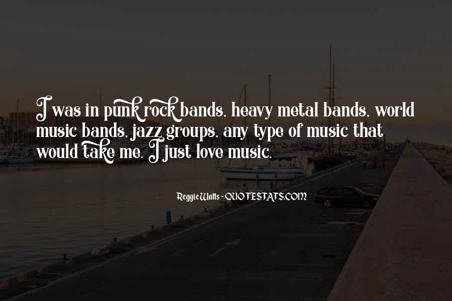 Quotes About Punk Rock Music #1320581