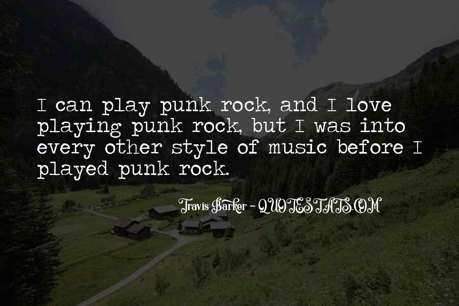 Quotes About Punk Rock Music #1572389