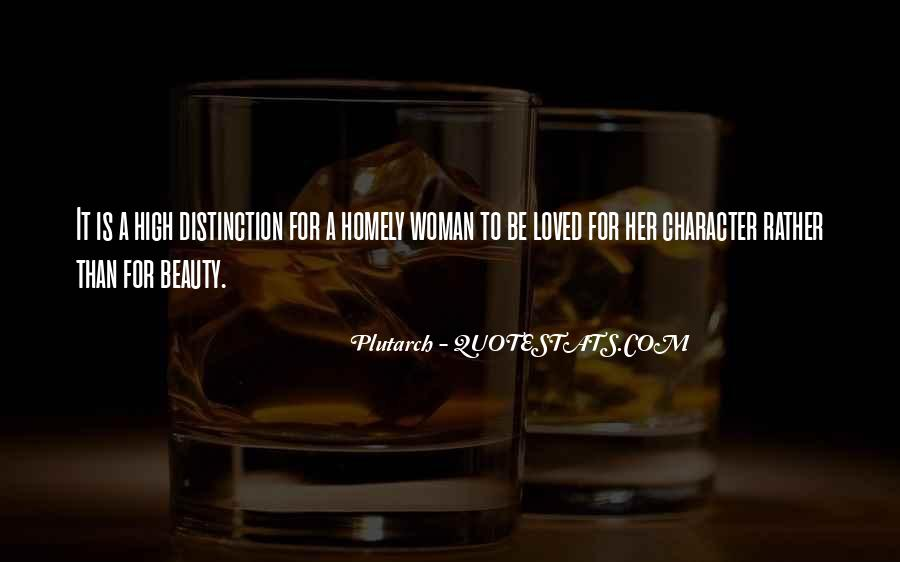 Quotes About Character Over Beauty #60952