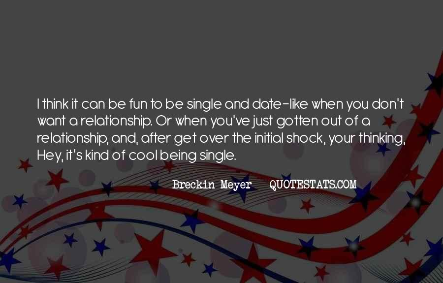 Quotes About Just Being Single #1506376