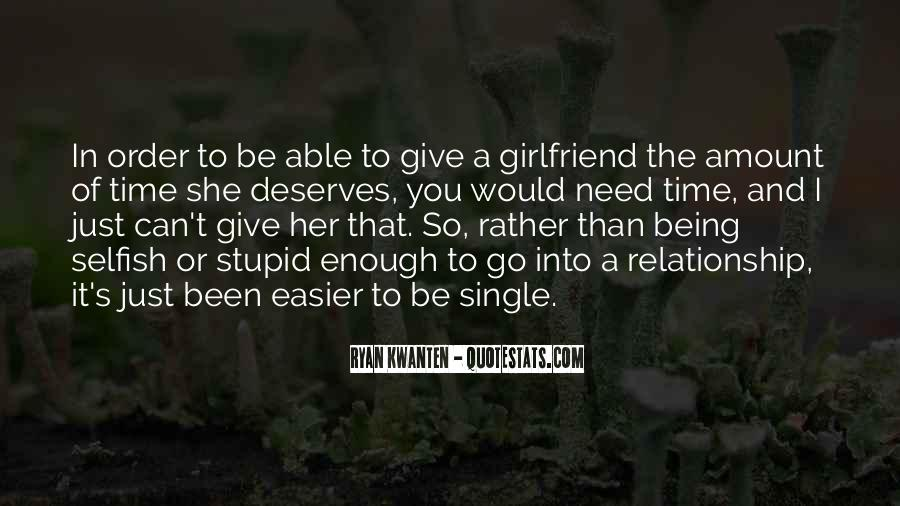 Quotes About Just Being Single #1753176