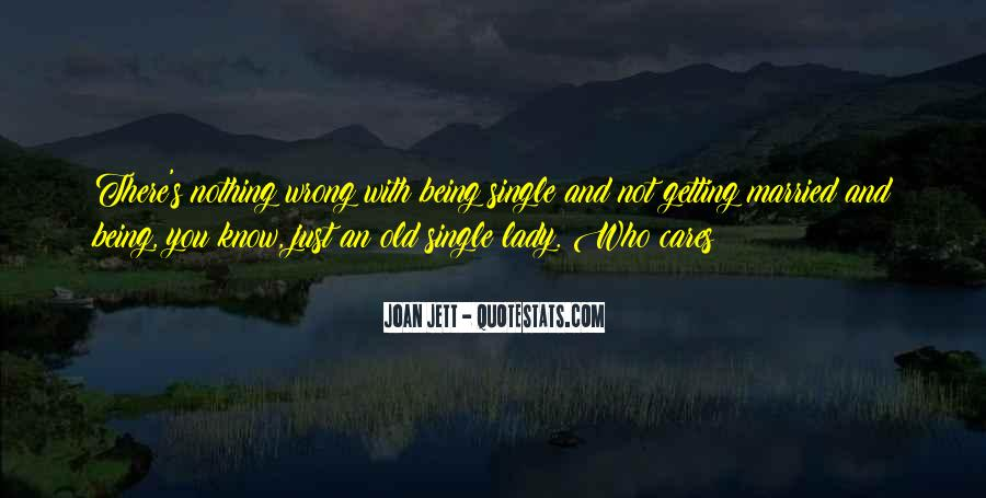 Quotes About Just Being Single #181373