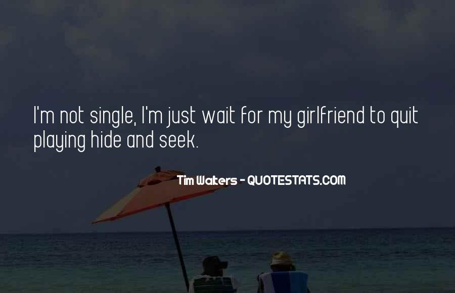 Quotes About Just Being Single #435822