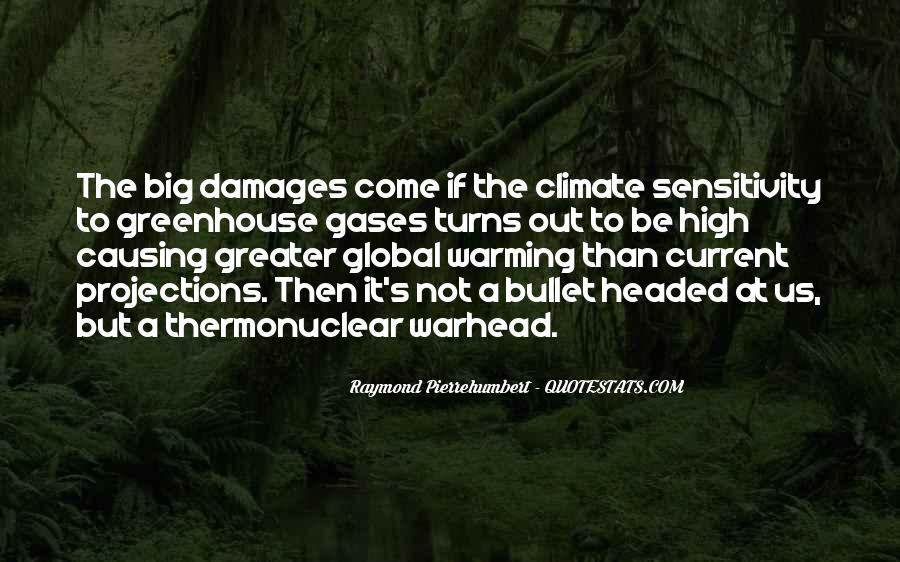 Quotes About Greenhouse Gases #1199264