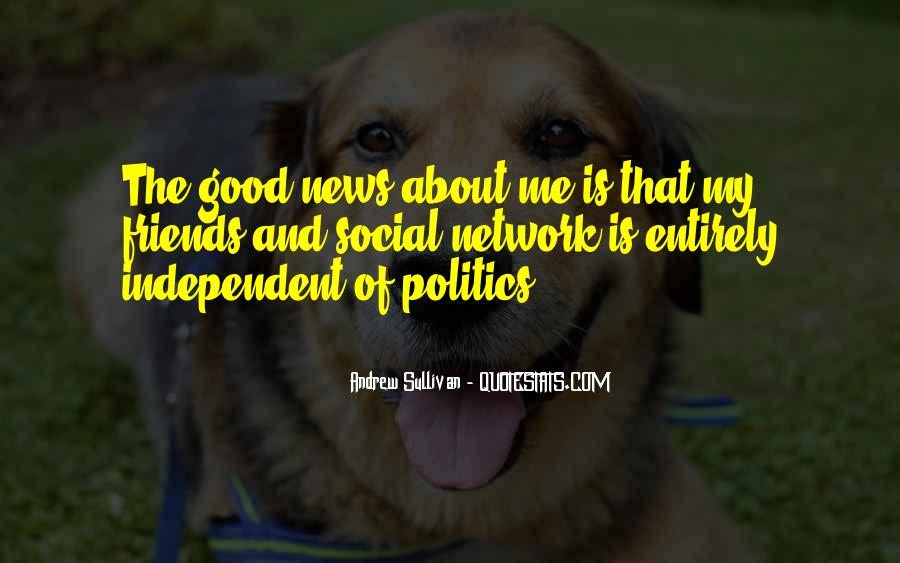 Quotes About Politics And Friends #1015903
