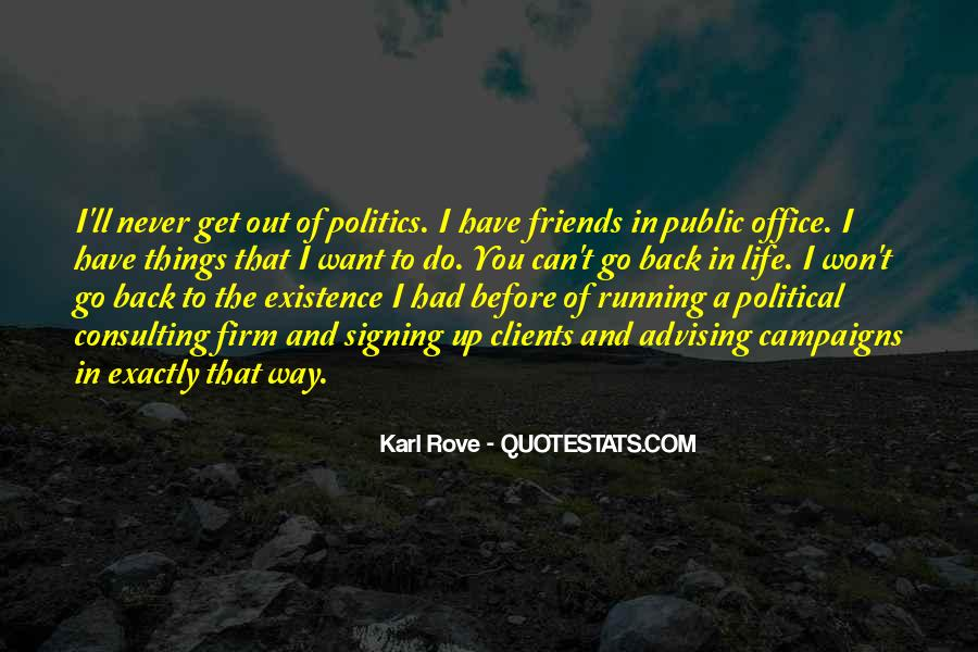 Quotes About Politics And Friends #1186183