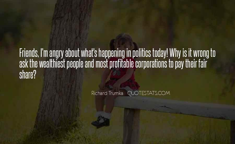 Quotes About Politics And Friends #1293332