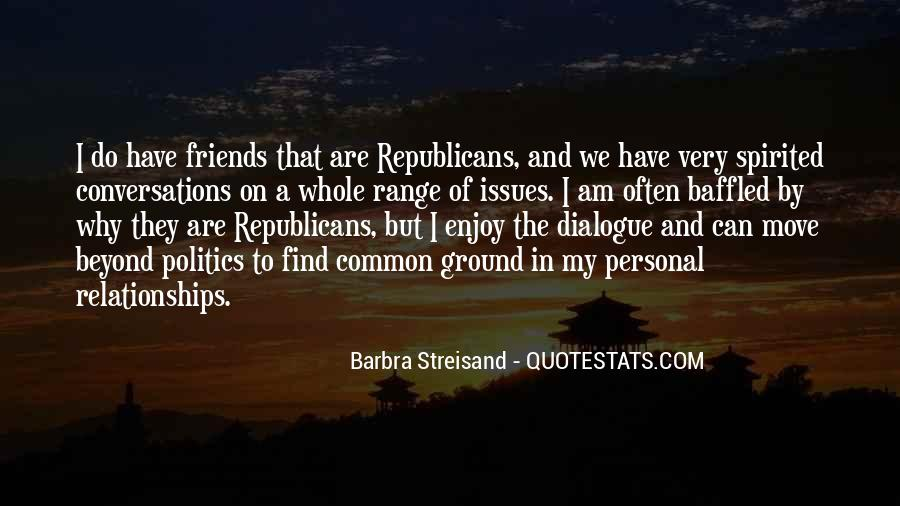 Quotes About Politics And Friends #145576
