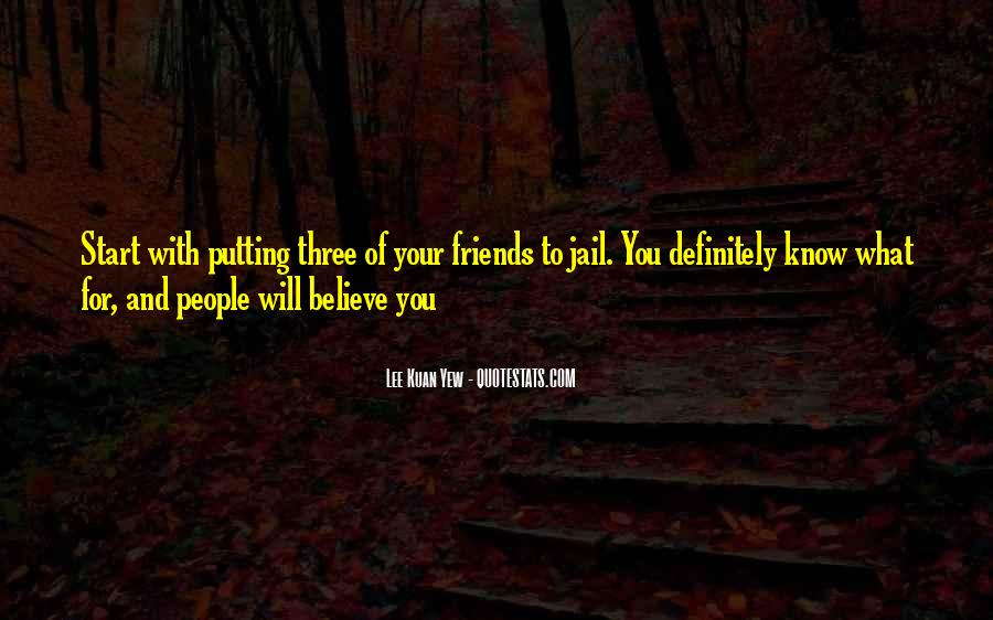 Quotes About Politics And Friends #1523099
