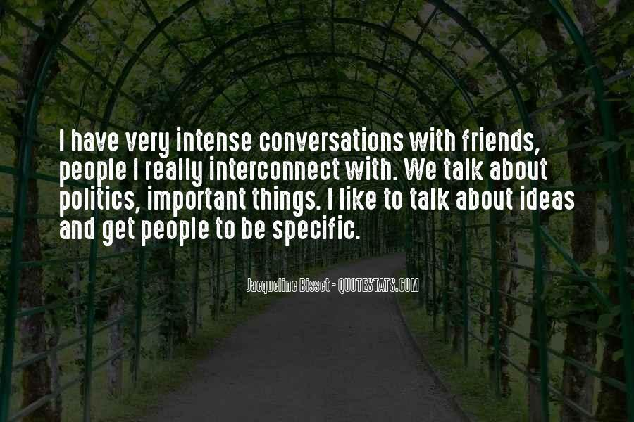 Quotes About Politics And Friends #1638598