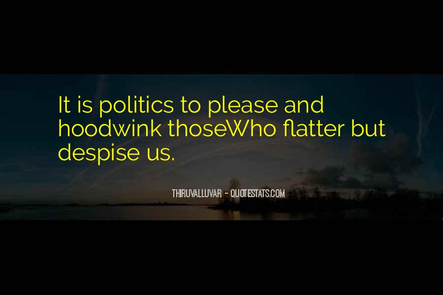 Quotes About Politics And Friends #1818489