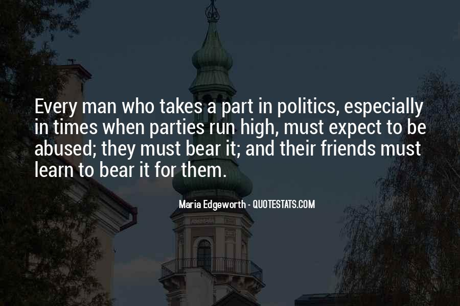 Quotes About Politics And Friends #386940