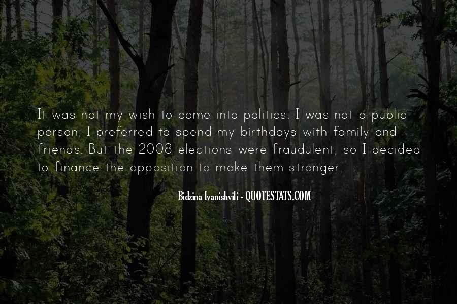 Quotes About Politics And Friends #655286