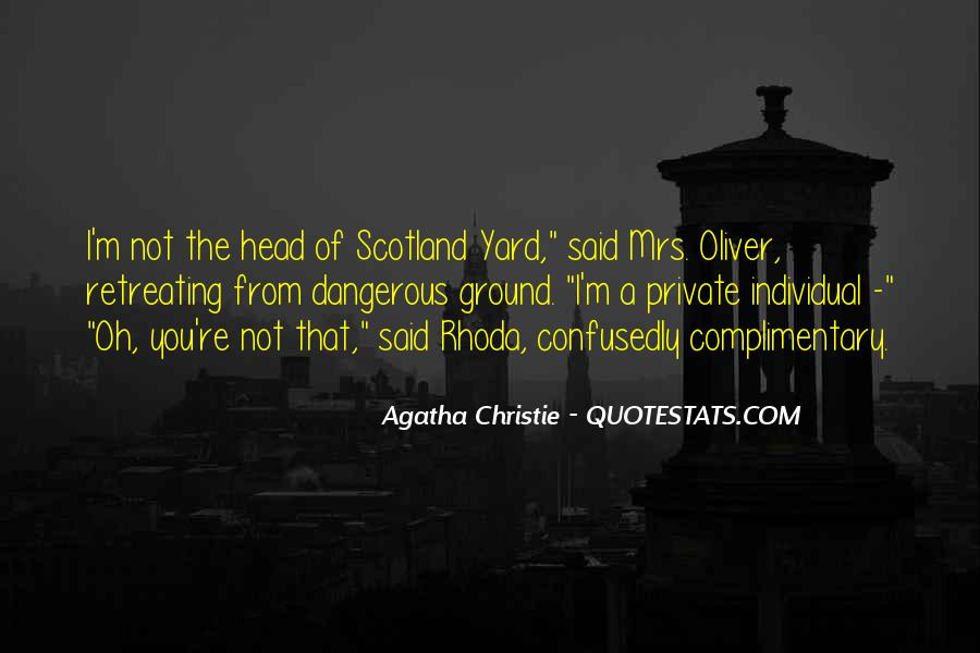 Quotes About Scotland Yard #1482868