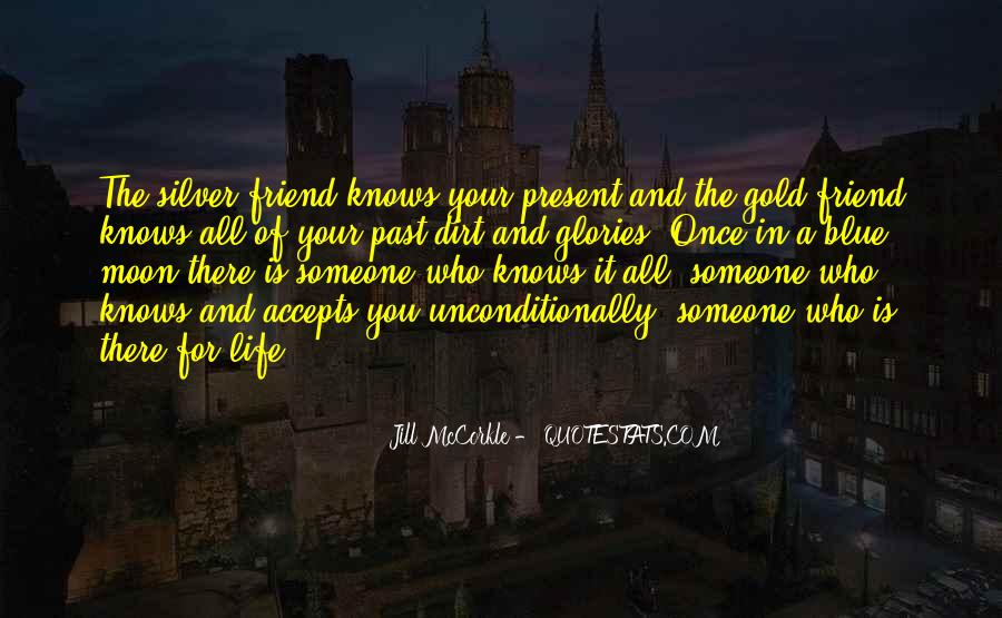 Quotes About Someone Who Is There For You #1839515