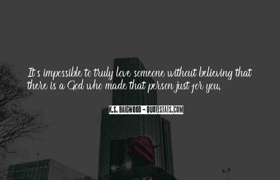 Quotes About Someone Who Is There For You #1853800