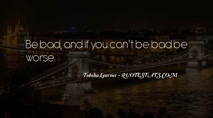 Quotes About Tobsha #244788
