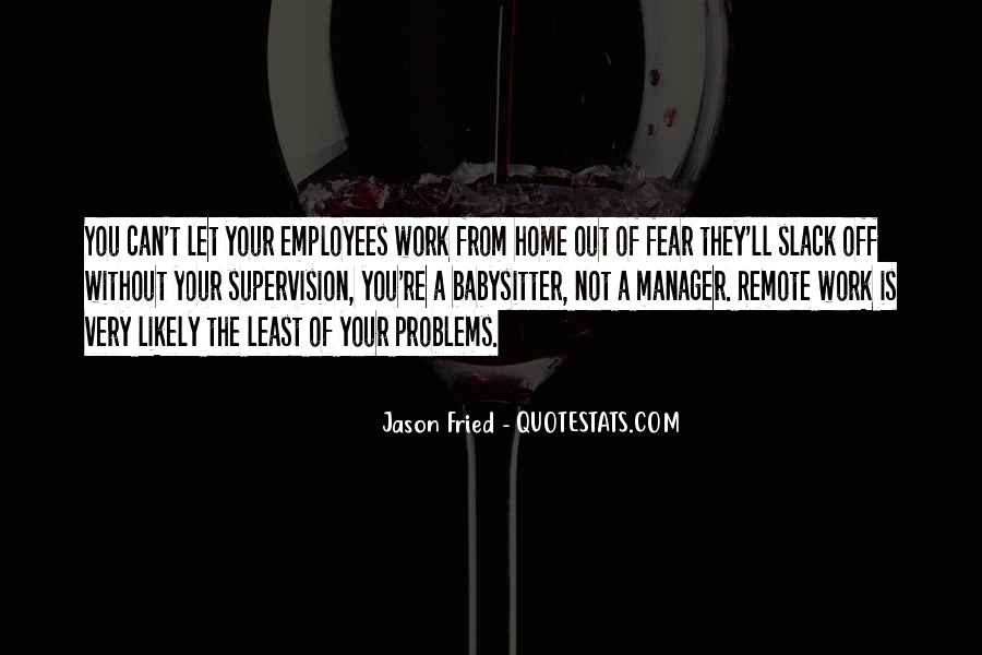 Quotes About Remote Work #1222596