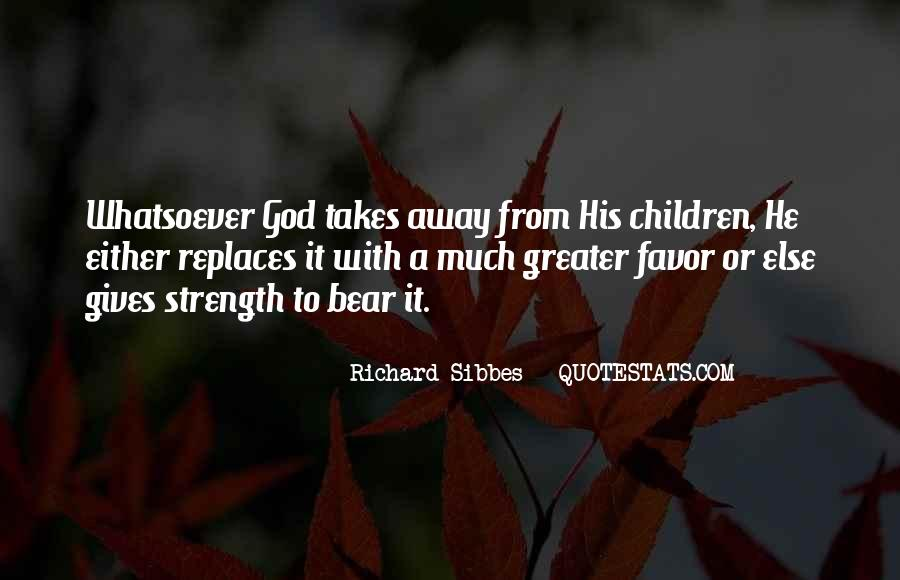 Quotes About God Favors Me #799199