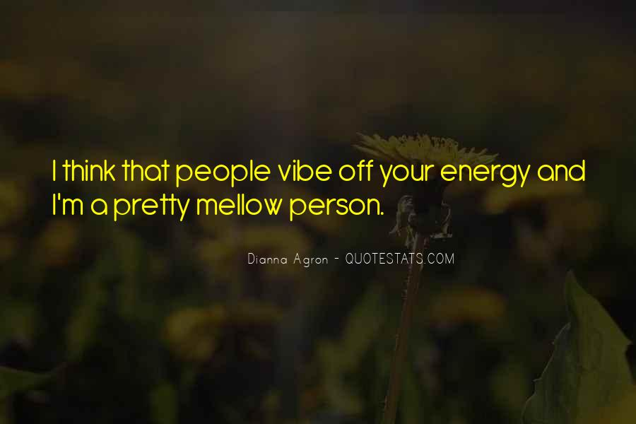 Quotes About Your Vibe #1271218