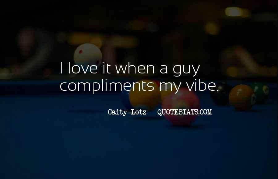 Quotes About Your Vibe #151619
