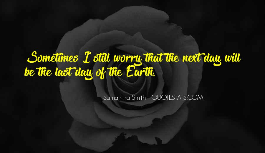 Quotes About Earth Day #203281