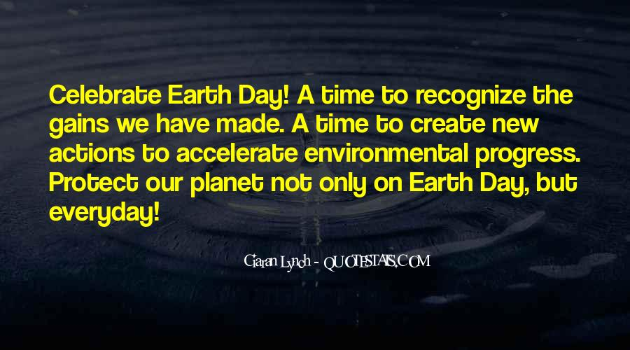 Quotes About Earth Day #262785