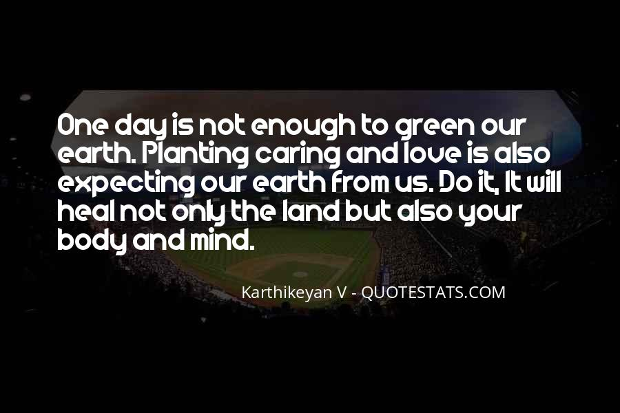 Quotes About Earth Day #269232