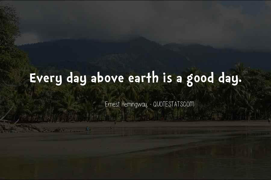 Quotes About Earth Day #274044