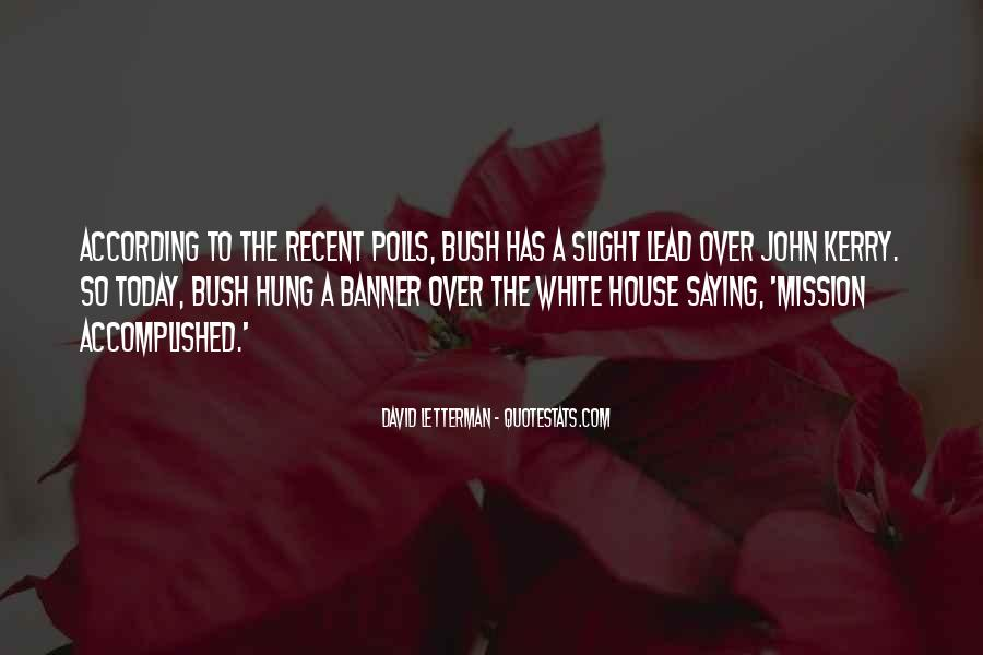 Quotes About The White House #126942