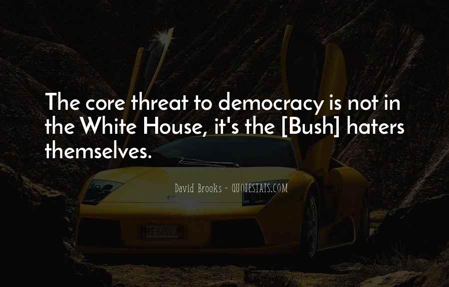 Quotes About The White House #138482
