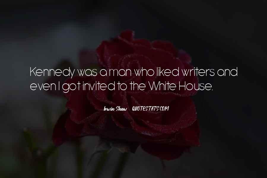 Quotes About The White House #14064