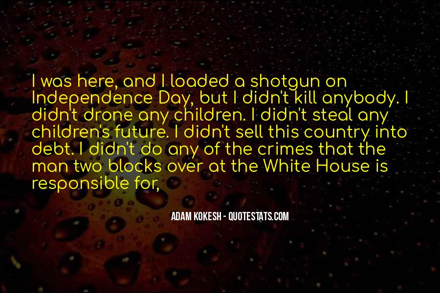 Quotes About The White House #14433