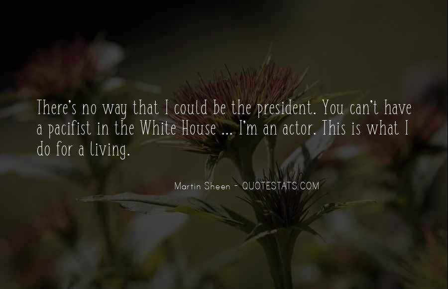 Quotes About The White House #155606