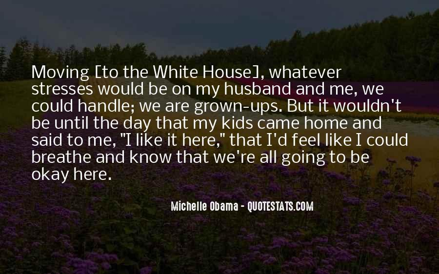 Quotes About The White House #17522
