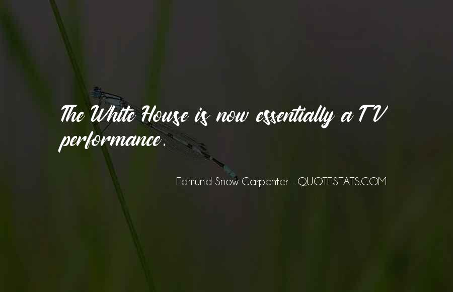 Quotes About The White House #181438