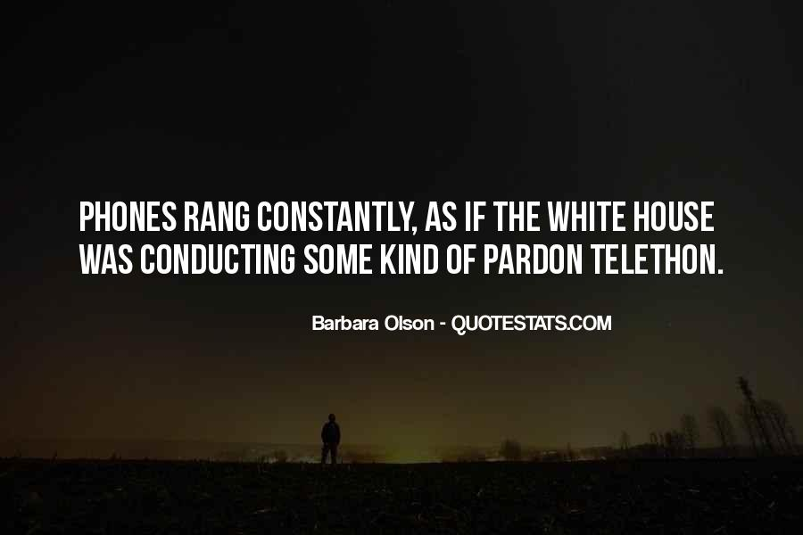 Quotes About The White House #18284
