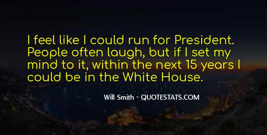 Quotes About The White House #185423