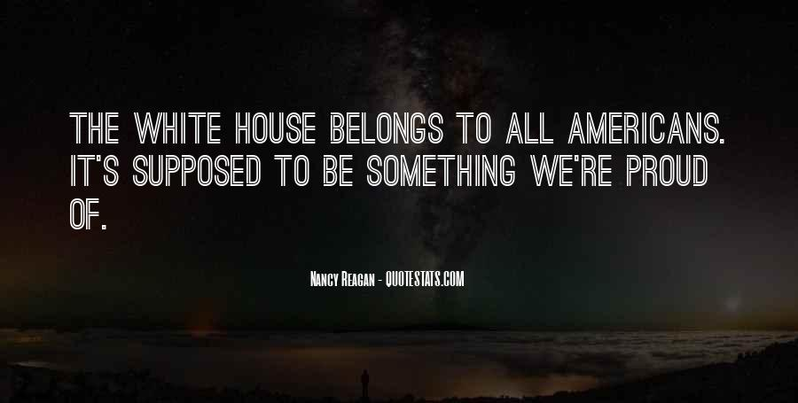 Quotes About The White House #195328