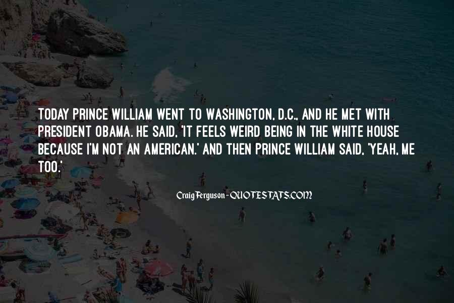 Quotes About The White House #196026