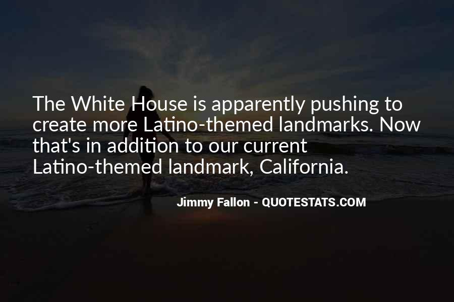 Quotes About The White House #203746