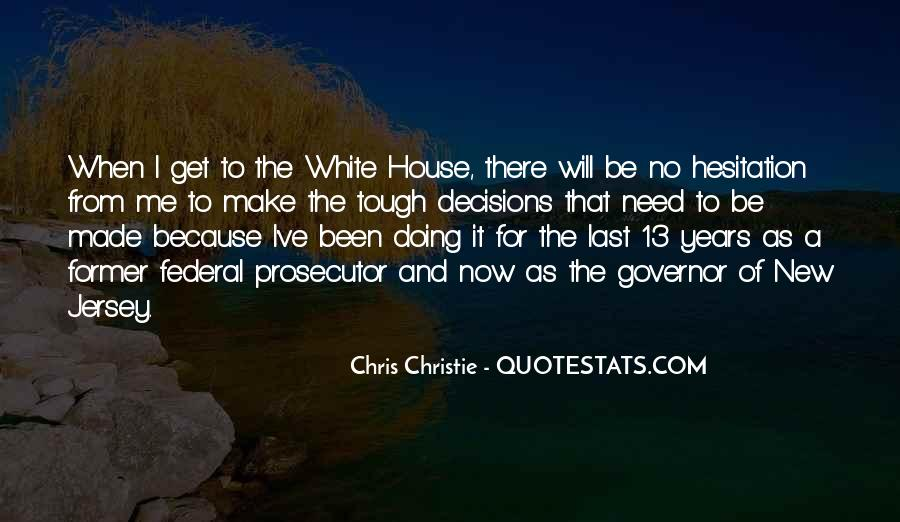 Quotes About The White House #207242